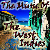 The Music Of The West Indies by Sun Sun Sun