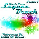 Music From Laguna Beach Season 1 by Union Of Sound
