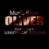 Music From Oliver by Union Of Sound