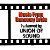 Music From Runaway Bride by Union Of Sound