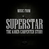 Music From Superstar - The Karen Carpenter Story by Union Of Sound