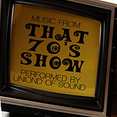 Music From That 70's Show by Union Of Sound