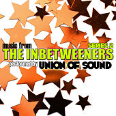 Music From The Inbetweeners Series 2 by Union Of Sound