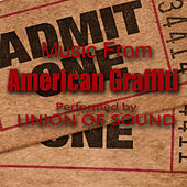 Music From American Graffiti by Union Of Sound