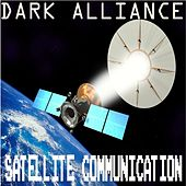Dark Alliance-Satellite Communication by Various Artists