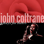 Plays For Lovers by John Coltrane