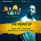 Gyal a Mad Mi (Remixes) by Agent Sasco aka Assassin