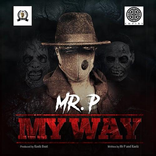 My Way by Mr. P