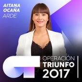 Arde (Operación Triunfo 2017) de Aitana Ocaña