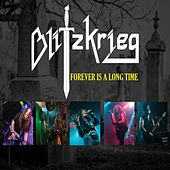 Forever Is a Long Time de Blitzkrieg (Metal)