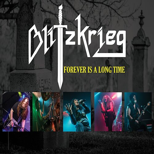 Forever Is a Long Time by Blitzkrieg (Metal)
