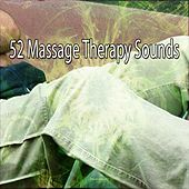 52 Massage Therapy Sounds by S.P.A