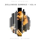 Bollywood Romance - Vol. 4 von Folk Studios