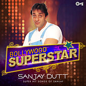 Bollywood Superstar: Sanjay Dutt by Various Artists