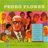 La música de Pedro Flores by Various Artists