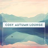 Cosy Autumn Lounge, Vol. 2 by Various Artists