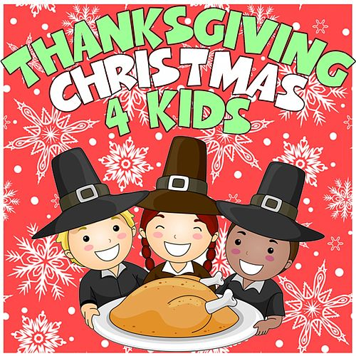 Thanksgiving Christmas for Kids by The Countdown Kids