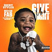 Give Me a Night (feat. Mistah F.A.B. & Wholovemoney) by Ricky Styles