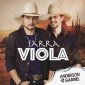 Sarra Viola by Anderson e Gabriel