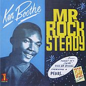 Mr. Rock Steady by Ken Boothe