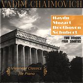 Viennese Classics for Piano: Haydn: Sonata No. 30, Hob. XVI:19 – Mozart: Rondo, K. 485, Sonata No. 12, K. 332 – Beethoven: Rondo, Op. 51, No. 1, Sonata No. 5, Op. 10, No. 1 – Schubert: Sonata No. 13, D. 664 by Vadim Chaimovich