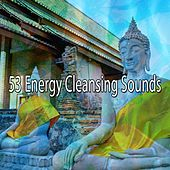 53 Energy Cleansing Sounds by Yoga Music