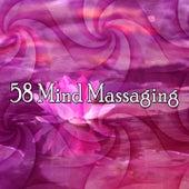 58 Mind Massaging von Massage Therapy Music