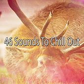 46 Sounds To Chill Out by White Noise For Baby Sleep