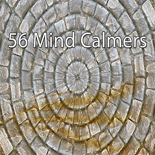 56 Mind Calmers by Rockabye Lullaby