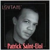 Lovtans' de Patrick Saint Eloi