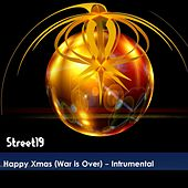 Happy Xmas (War Is Over) (Intrumental) by Street19