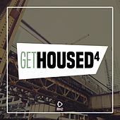 Get Housed, Vol. 4 by Various Artists