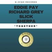 Together by Eddie Pay, Richard Grey, Slick