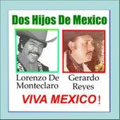 Dos Hijos de Mexico Viva Mexico by Various Artists