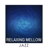 Relaxing Mellow Jazz by Relaxing Piano Music