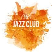 Jazz Club 15 by Vintage Cafe