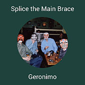 Splice the Main Brace by Geronimo