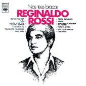 Nos Teus Braços de Reginaldo Rossi