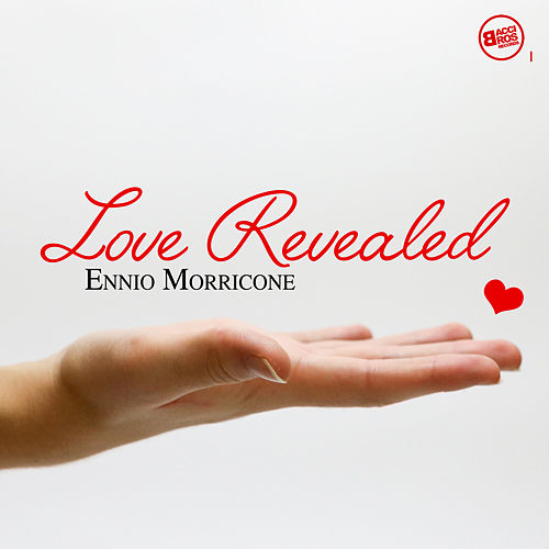 Love Revealed by Ennio Morricone