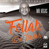 Follah Da Leadah - Single by Mr. Vegas