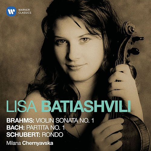 Brahms, Bach & Schubert: Violin Works by Lisa Batiashvili
