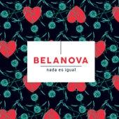 Nada Es Igual de Belanova