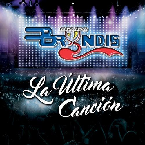 La Última Canción (En Vivo) by Grupo Bryndis