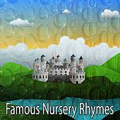 Famous Nursery Rhymes by Songs For Children