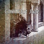 Chill Out Jazz by Lounge Café