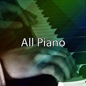 All Piano von Peaceful Piano