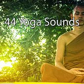 44 Yoga Sounds by Yoga Music