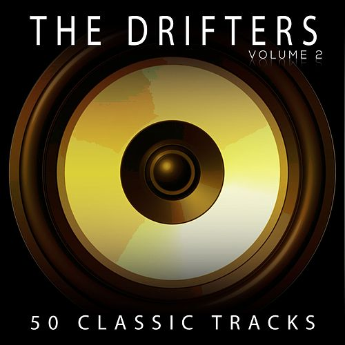 50 Classic Tracks Vol 2 by The Drifters