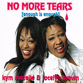 No More Tears (Enough Is Enough) fra Jocelyn Brown