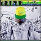 Brazika von DiKampana